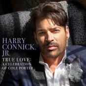 Harry Connick Jr - True Love: A Celebration Of Cole Porter