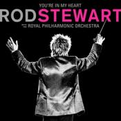 Rod Stewart - You're In My Heart: Rod Stewart with the Royal Philharmonic Orchestra (2CD Deluxe Edition)