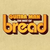 Bread - Guitar Man: The Best Of (Music CD)