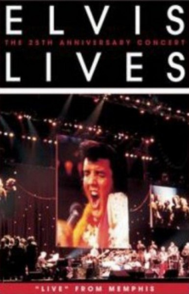 Elvis Presley - Elvis Lives - The 25Th Anniversary Concert - Live From Memphis (DVD)