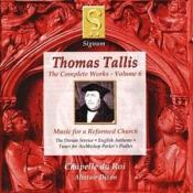 Tallis: Complete Works  Vol 6: Music for a Reformed Church