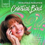 Roxanna Panufnik: Celestial Bird (Music CD)