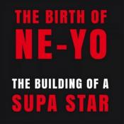 Ne-Yo - Birth of Ne-Yo (The Building of a Supa Star/Mixed by Ne-Yo) (Music CD)