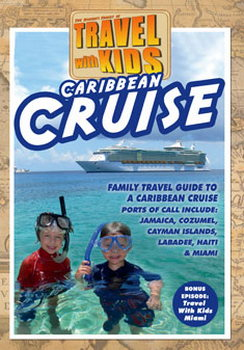 Travel With Kids - Caribbean Cruise (DVD)