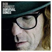 Bob Forrest - Survival Songs (Music CD)