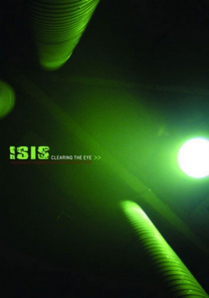 Isis - Clearing The Eye