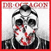 Dr. Octagon - Moosebumps: an exploration into modern day horripilation (Music CD