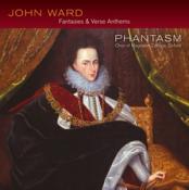 John Ward: Fantasie & Verse Anthems (Music CD)