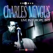 Mingus Dynasty - Live in Europe 1975 (Music CD)