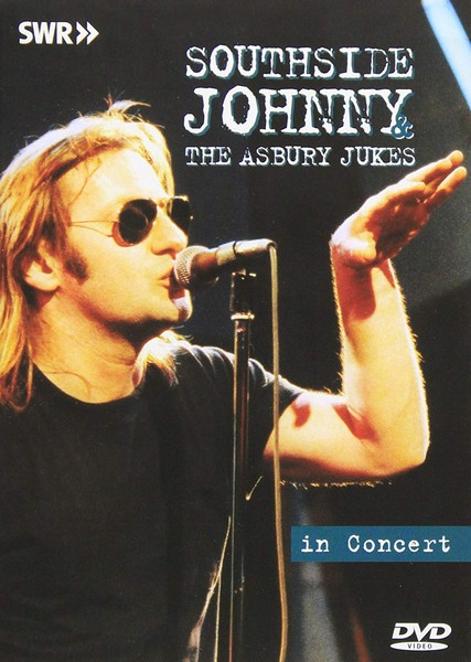 Southside Johnny And The Asbury Jukes - In Concert - Ohne Filter