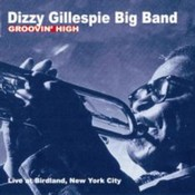 Dizzy Gillespie - Groovin' High (Music CD)