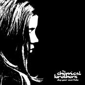 The Chemical Brothers - Dig Your Own Hole (Music CD)