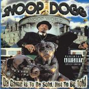 Snoop Dogg - Da Game Is To Be Sold  Not To Be Told (Music CD)