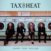 Tax The Heat - Change Your Position (Music CD)