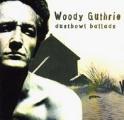 Woody Guthrie - Dustbowl Ballads
