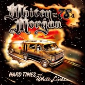 Whitey Morgan and the 78's - Hard Times and White Lines (Music CD)
