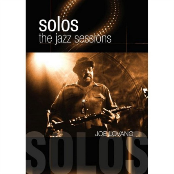 Solos: The Jazz Sessions - Joe Lovano (DVD)