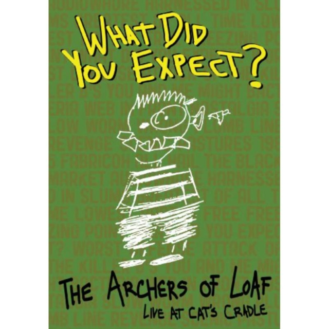 Archers Of Loaf - What Did You Expect? - Live At The Cat'S Cradle (DVD)
