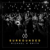 Michael W. Smith - Surrounded (Music CD)