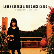 Laura Cortese & the Dance Cards - California Calling (Music CD)