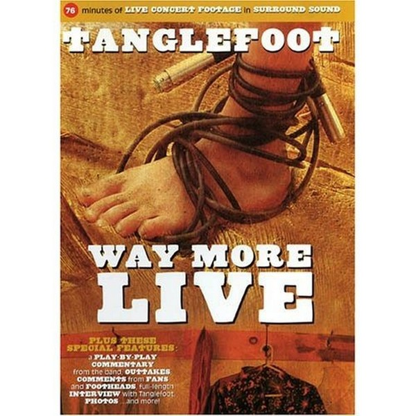 Tanglefoot - Way More Live (DVD)
