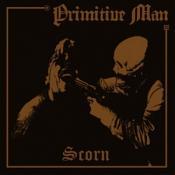Primitive Man - Scorn (Music CD)