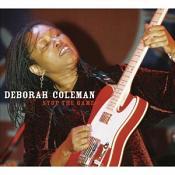Deborah Coleman - Stop The Game