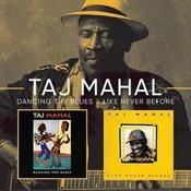 Taj Mahal - Like Never Before/Dancing the Blues (Music CD)