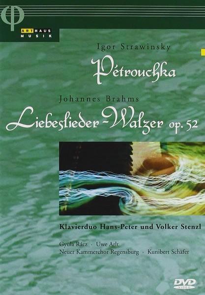Petrouchka - Stravinksy / Brahms: Liebeslieder-Walzer Op. 52 (DVD)