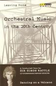 Leaving Home - Orchestral Music In The 20th Century - Vol. 1 - Dancing On A Volcano