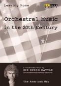 Leaving Home - Orchestral Music In The 20th Century - Vol. 5 - The American Way (DVD)