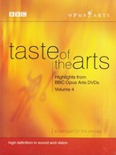 Taste Of The Arts - Vol. 4 - Highlights From Opus Arte (DVD)