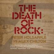 Peter Holsapple vs. Alex Chilton - The Death Of Rock (Music CD)