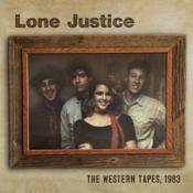 Lone Justice - The Western Tapes  1983 (Music CD)