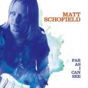 Matt Schofield - Far As I Can See (vinyl)