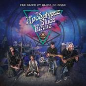 The Apocalypse Blues Revue - The Shape Of Blues To Come (Music CD)