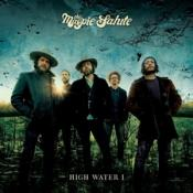 The Magpie Salute - High Water I (Music CD)