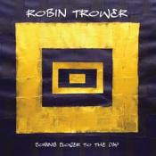 Robin Trower - Coming Closer to the Day (Music CD)