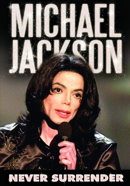 Michael Jackson - Never Surrender (DVD)