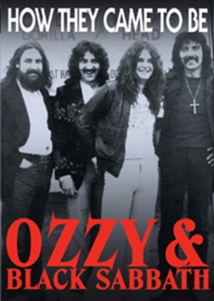 Black Sabbath -Ozzy & Black Sabbath  How They Came To Be (DVD)