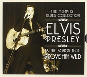 Various Artists - Memphis Blues Collection (Elvis Presley & The Songs That Drove Him Wild) (Music CD)