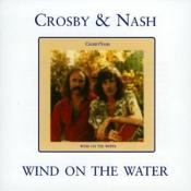 Crosby & Nash - Wind On The Water (Music CD)