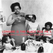 Various - London Is The Place For Me 6 (vinyl)