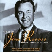 Jim Reeves - The Only Jim Reeves Album You'll Ever Need (Music CD)