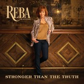 Reba McEntire - Stronger Than The Truth (Music CD)