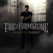 Brantley Gilbert - Fire & Brimstone (Music CD)