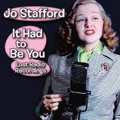 Jo Stafford - It Had to Be You (Live Recording) (Music CD)