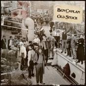 Ben Caplan - Old Stock (Music CD)