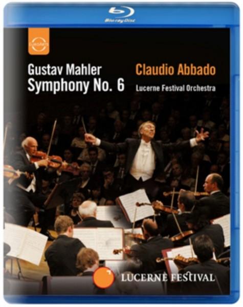 Mahler - Symphony No.6 (Blu-Ray)