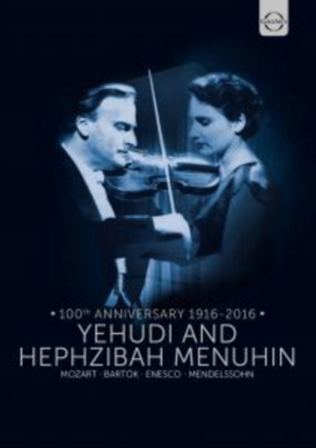 Yehudi And Hephzibah Menuhin: 100th Anniversary 1916-2016 (DVD)